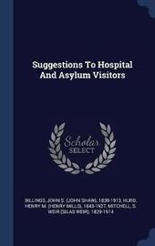 Suggestions to Hospital and Asylum Visitors image