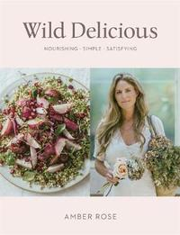Wild Delicious by Amber Rose