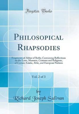 Philosopical Rhapsodies, Vol. 2 of 3 by Richard Joseph Sulivan image
