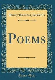 Poems (Classic Reprint) by Henry Harmon Chamberlin image
