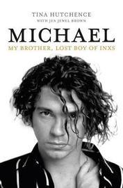 Michael by Tina Hutchence