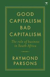 Good capitalism, bad capitalism by Raymond Parsons image