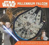 Star Wars Millennium Falcon: A 3D Owner's Guide by Ryder Windham