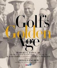 Golf's Golden Age by Rand Jerris