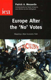 Europe After the No Votes: Mapping a New Economic Path by Patrick A Messerlin image