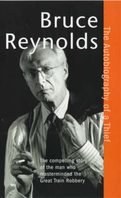 The Autobiography of a Thief by Bruce Reynolds image