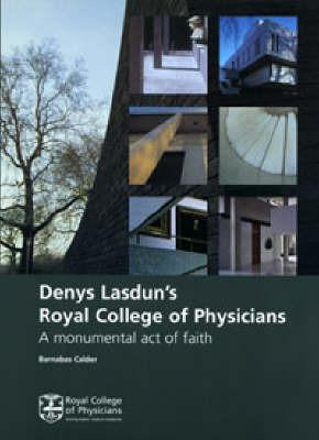 Denys Lasdun's Royal College of Physicians by Barnabas Calder image