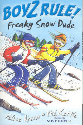 Boyz Rule 31: Freaky Snow Dude by Felice Arena