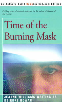 Time of the Burning Mask by Deirdre Rowan