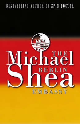 Berlin Embassy by Michael Shea