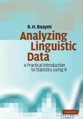Analyzing Linguistic Data: A Practical Introduction to Statistics Using R by R.Harald Baayen