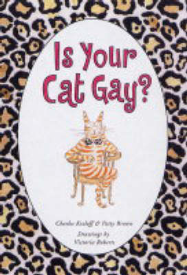 Is Your Cat Gay? by Charles Kreloff image