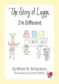 The Story of Leggs by Whitni M Richardson