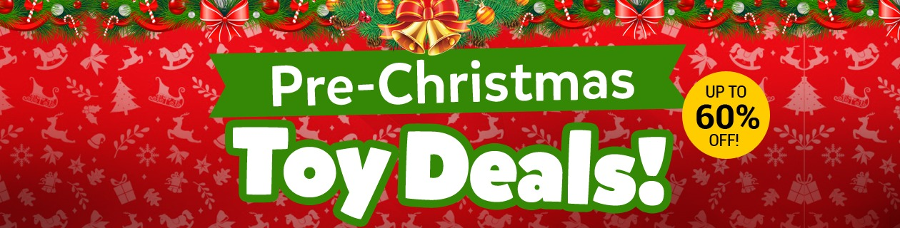 Pre-Christmas Toy Deals!