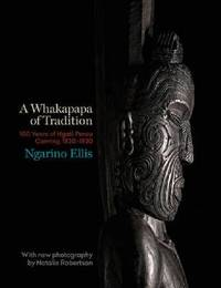Whakapapa of Tradition by Ngarino Ellis