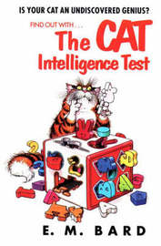 Cat Intelligence Test by E.M. Bard