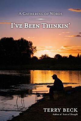 I've Been Thinkin' by Mr Terry D Beck image