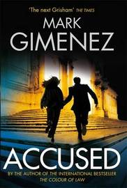 Accused by Mark Gimenez image