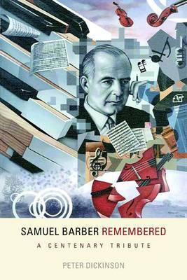 Samuel Barber Remembered by Peter Dickinson image