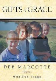 Gifts of Grace by Deb Marcotte
