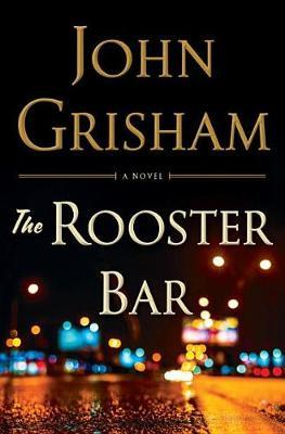 The Rooster Bar (Limited Edition) by John Grisham image