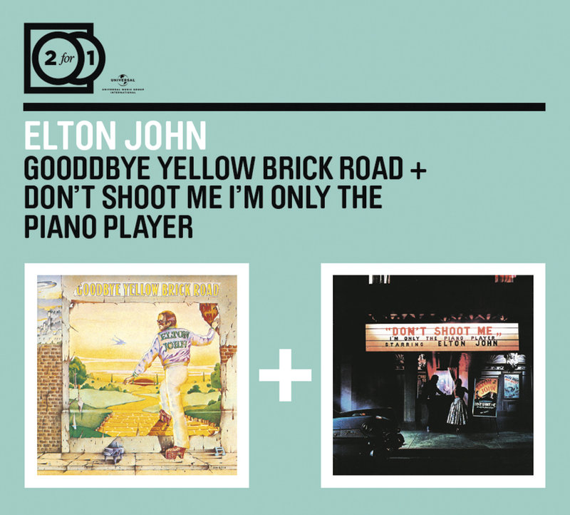 2FOR1: Goodbye Yellow Brick Road / Don't Shoot Me I'm Only the Piano Player (CD)