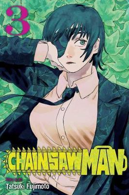 Chainsaw Man, Vol. 3 by Tatsuki Fujimoto