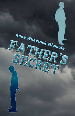 Father's Secret by Anna Wheelock Niemela image