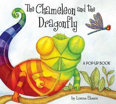 The Chameleon and the Dragonfly by Lorena Eliasen image