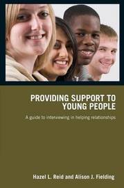 Providing Support to Young People by Hazel L. Reid image