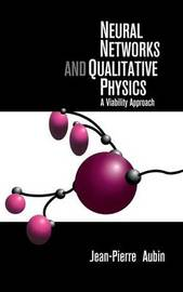 Neural Networks and Qualitative Physics by Jean-Pierre Aubin