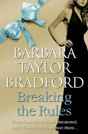 Breaking the Rules by Barbara Taylor Bradford image