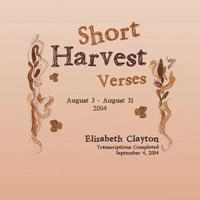 Short Harvest by Elizabeth Clayton