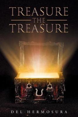 Treasure the Treasure by del Hermosura