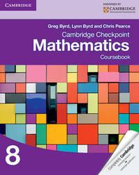Cambridge Checkpoint Mathematics Coursebook 8 by Greg Byrd