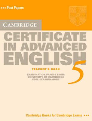 Cambridge Certificate in Advanced English 5 Teacher's Book by Cambridge ESOL image