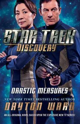 Star Trek: Discovery: Drastic Measures by Dayton Ward image