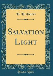 Salvation Light (Classic Reprint) by H. H. Peters image