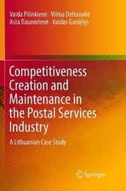 Competitiveness Creation and Maintenance in the Postal Services Industry by Vaida Pilinkiene