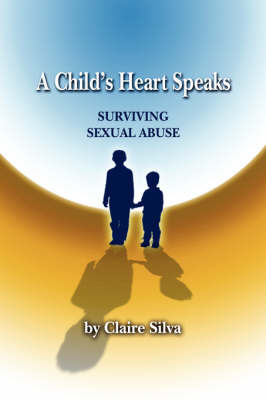 A Child's Heart Speaks by Claire Silva image