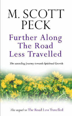 Further Along the Road Less Travelled by M.Scott Peck image