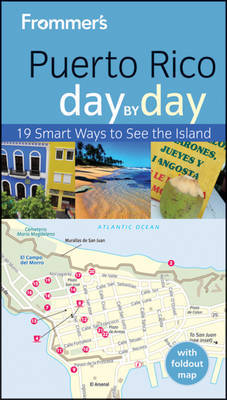 Frommer's Puerto Rico Day by Day by John Marino image