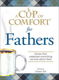 "A ""Cup of Comfort"" for Fathers: Stories That Celebrate Everything We Love About Dad image"