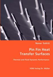 Pin Fin Heat Transfer Surfaces by Naser Sahiti image