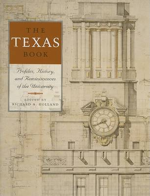The Texas Book: Profiles, History, and Reminiscences of the University image