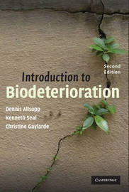Introduction to Biodeterioration by Dennis Allsopp