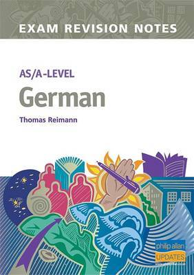 AS/A-level German Exam Revision Notes by Thomas Reimann image