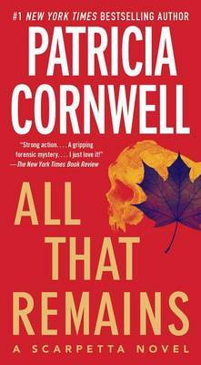 All That Remains (Kay Scarpetta #3) US Ed. by Patricia Cornwell