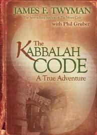 The Kabbalah Code by James F Twyman image