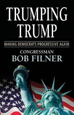 Trumping Trump by Bob Filner image